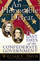 An Honorable Defeat: The Last Days of the…