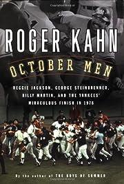 October Men: Reggie Jackson, George…