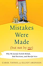 Mistakes Were Made (But Not by Me): Why We…