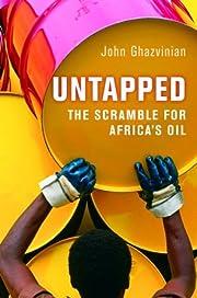 Untapped: The Scramble for Africa's Oil av…