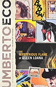 The Mysterious Flame of Queen Loana af…