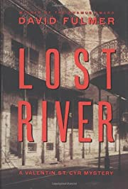 Lost River (Valentin St. Cyr Mysteries) by…