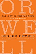 All Art Is Propaganda: Critical Essays by…