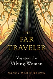 The far traveler : voyages of a Viking woman…
