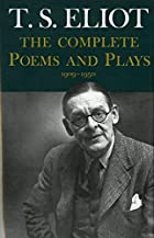 Complete Poems and Plays,: 1909-1950 by T.…