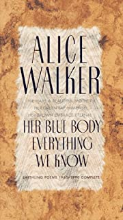Her Blue Body Everything We Know by Alice…