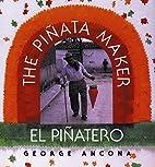 El piñatero = The Piñata Maker by George…