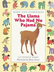 The Llama Who Had No Pajama: 100 Favorite…