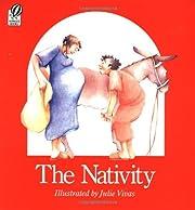 The Nativity de Julie Vivas