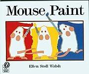 Mouse Paint – tekijä: Ellen Stoll Walsh