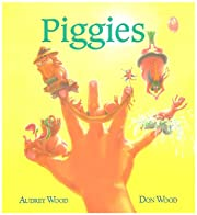 Piggies av Audrey Wood