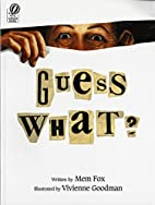 Guess What? by Mem Fox