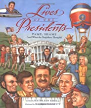 Lives of the Presidents: Fame, Shame (and…