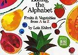 Eating the Alphabet: Fruits & Vegetables…