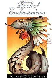 Book of Enchantments de Patricia C. Wrede