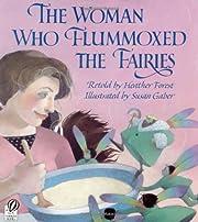 The Woman Who Flummoxed the Fairies di…
