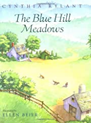 The Blue Hill Meadows de Cynthia Rylant