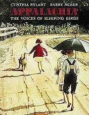 Appalachia : the voices of sleeping birds…