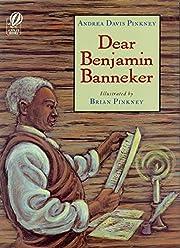 Dear Benjamin Banneker av Andrea Davis…