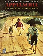 Appalachia: The Voices of Sleeping Birds by…