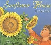 Sunflower House av Eve Bunting