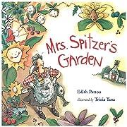 Mrs. Spitzer's Garden por Edith Pattou