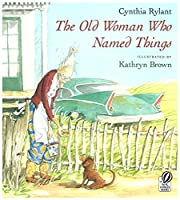 The Old Woman Who Named Things de Cynthia…