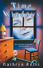 Time Windows by Kathryn Reiss