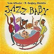Jazz Baby av Lisa Wheeler