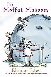 The Moffat Museum por Eleanor Estes