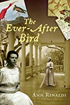 The Ever-After Bird by Ann Rinaldi