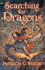 Searching for dragons por Patricia C. Wrede