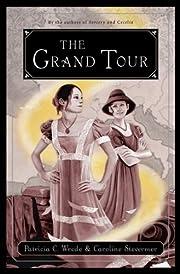 The Grand Tour, or, The purloined coronation…