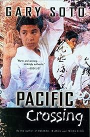 Pacific Crossing por Gary Soto