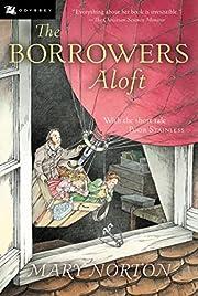 The Borrowers Aloft – tekijä: Mary Norton