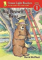 Big Brown Bear (Green Light Readers Level 1)…