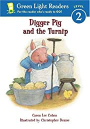 Digger Pig and the Turnip (Green Light…