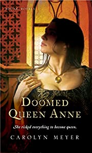 Doomed Queen Anne: A Young Royals Book (3)…