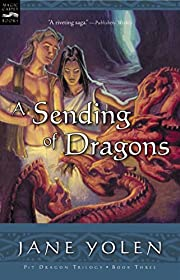 A Sending of Dragons: The Pit Dragon…