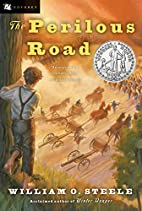The Perilous Road by William O. Steele