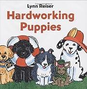Hardworking Puppies av Lynn Reiser