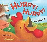 Hurry! Hurry! av Eve Bunting
