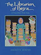 The Librarian of Basra: A True Story from…