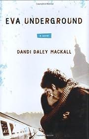 Eva Underground – tekijä: Dandi Daley…