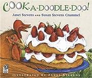 Cook-a-Doodle-Doo! av Janet Stevens