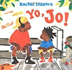Yo, Jo! by Rachel Isadora