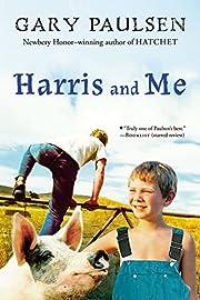 Harris and Me de Gary Paulsen
