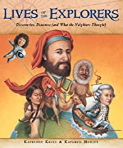 Lives of the Explorers: Discoveries,…
