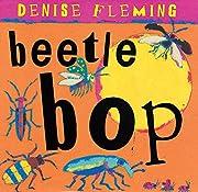 Beetle Bop de Denise Fleming