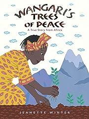 Wangari's Trees of Peace av Jeanette Winter